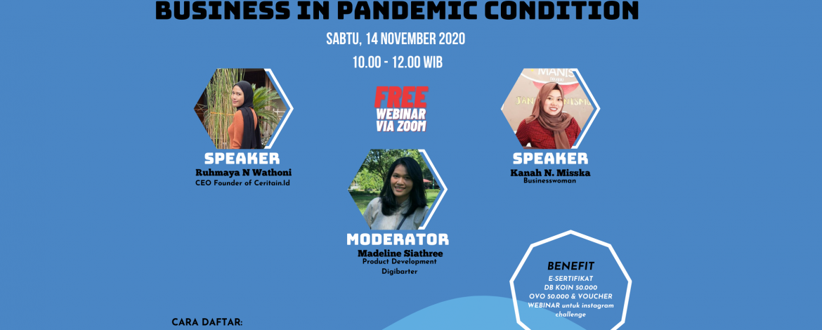 Webinar BUILD A GOOD MENTAL FOR BUSINESS IN PANDEMIC ERA – Kanah N. Miskka & Ruhmaya N. Wathoni (14 November @ 10:00 – 12:00 WIB)